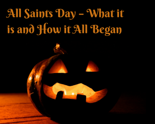 Content all saints day   what it is and how it all began