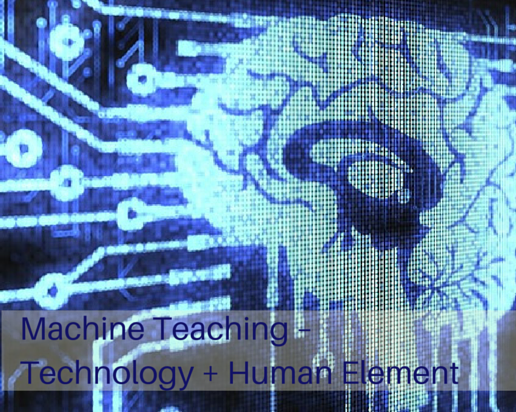 Machine teaching   technology   human element  1